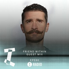 Toolroom Radio EP590 - Friend Within Guest Mix