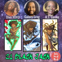 Interview w/ DivaXOXO & Galaxy Greg - 21 BlackJack