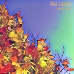 Autumn Light    Paul Landry