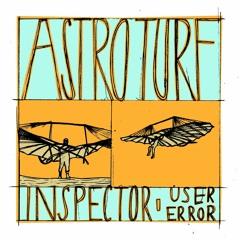 User Error - Astroturf Inspector