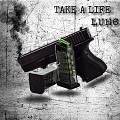 Take A Life