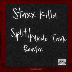 Split/Whole Time (Lil Yachty Remix)