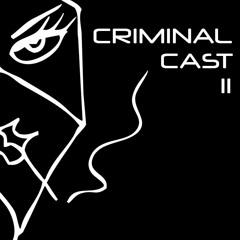 Criminal Cast 11 - Otis
