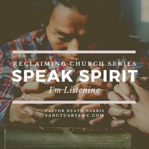 Speak Spirit (Reclaiming Church)