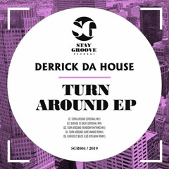 Derrick Da House - Turn Around [EP] Shorcuts