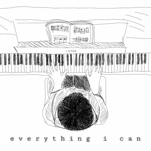 Everything I Can