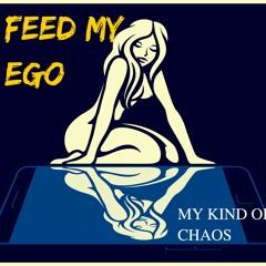 Feed My Ego
