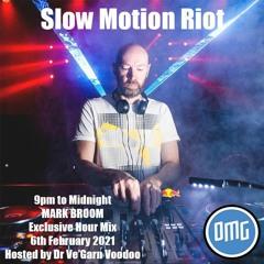 Mark Broom Slow Motion Riot Show