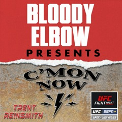 UFC Vegas 40 Edition   Best of the C'Mon Now MMA Podcast - 78
