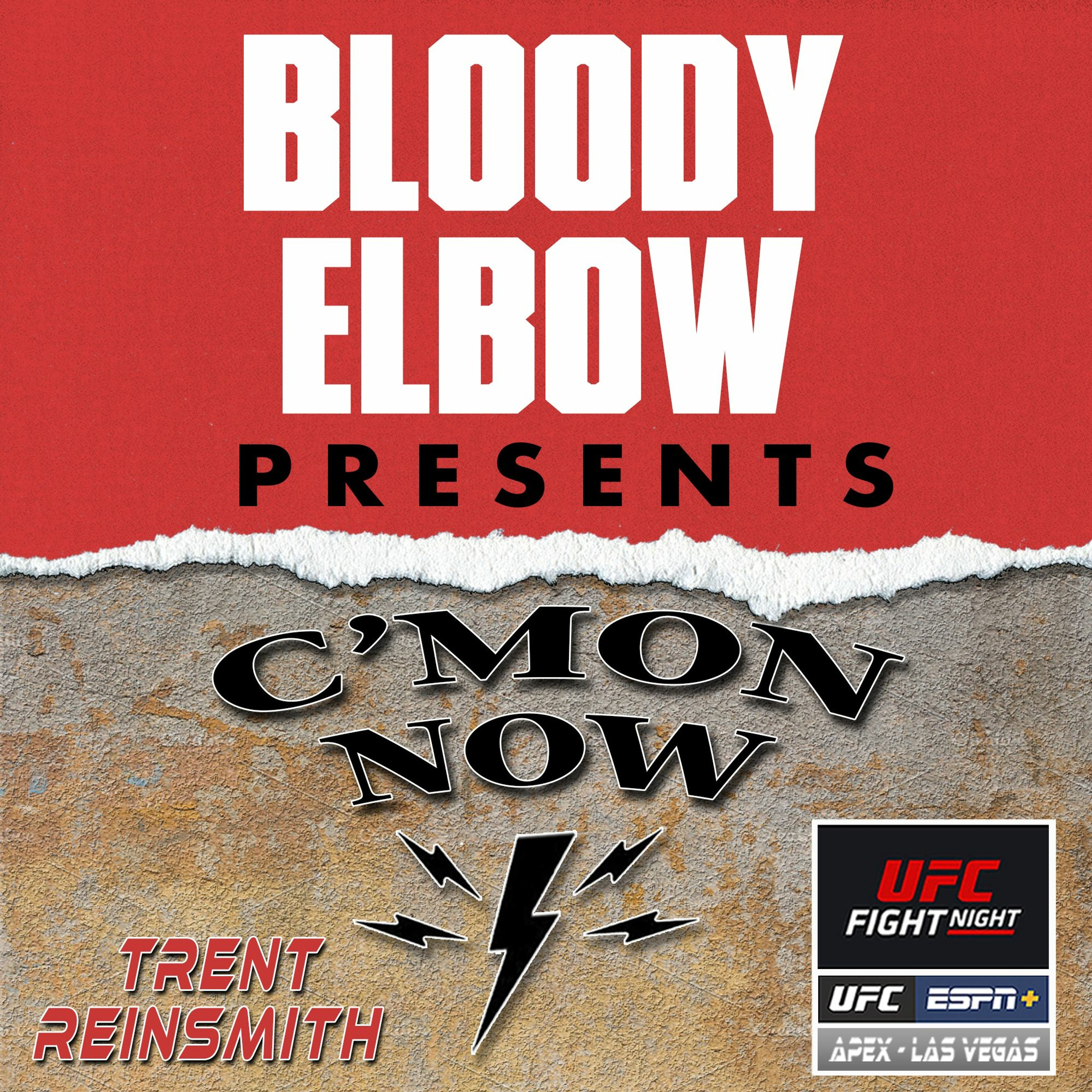 UFC Vegas 36 Edition: Best of the C'Mon Now MMA Podcast - 72