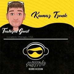 Kattivo Records In Sessions E06 S1   Kumar Tronic