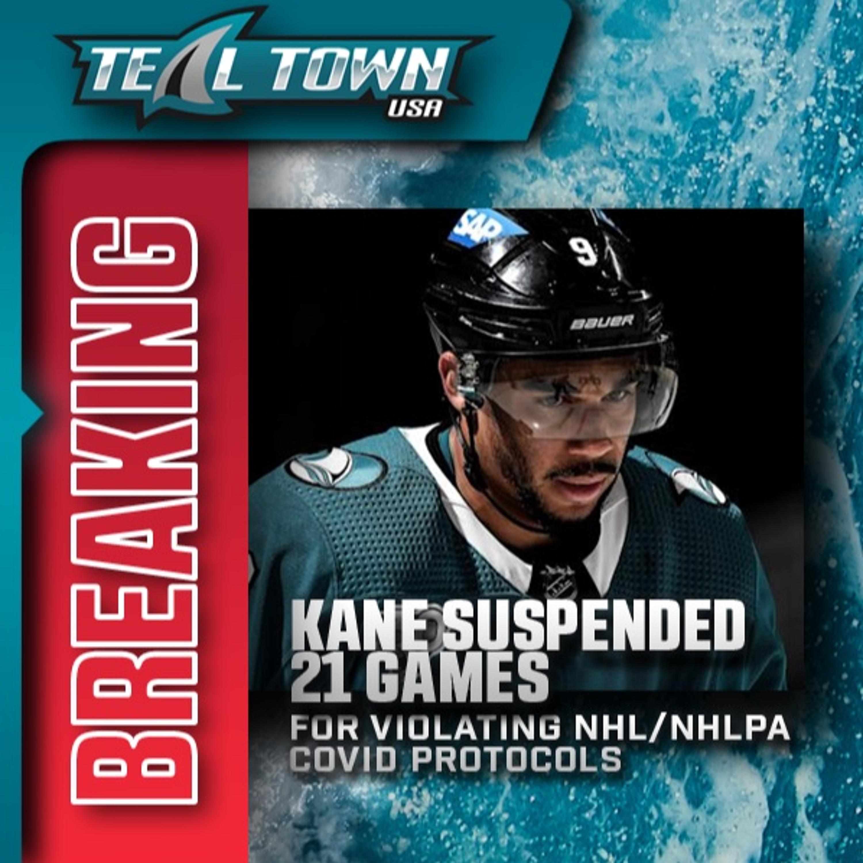 Breaking: San Jose Sharks Evander Kane Suspended 21 Games - Teal Town USA - 10/18/2021