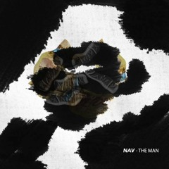 NAV - The Man (ReProd. By @jesiphy)