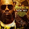 New Wu (feat. Method Man and Ghostface Killah) (Remix)