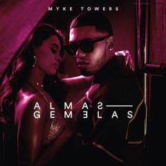 Myke Towers - Almas Gemelas ✘ Pabloko Remix