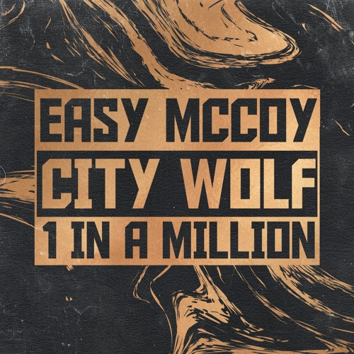 1 In A Million Feat City Wolf