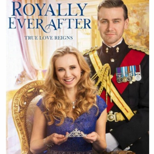 Royally Ever After - Hallmark Channel - Everything - Soundtrack