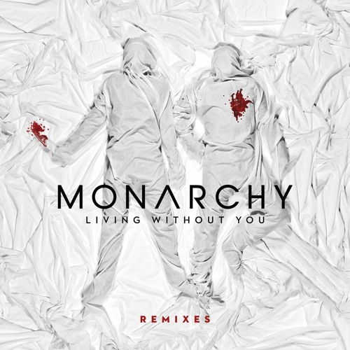 Living Without You (Sick Samurai Remix)