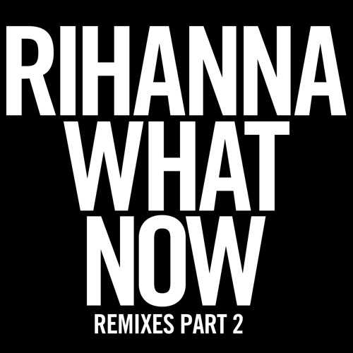 What Now (Reflex Radio Edit)