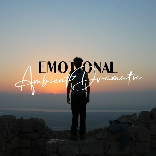Emotional Ambient Dramatic | Royalty Free Music