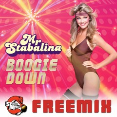 Mr Stabalina - Boogie Down [Free Download]
