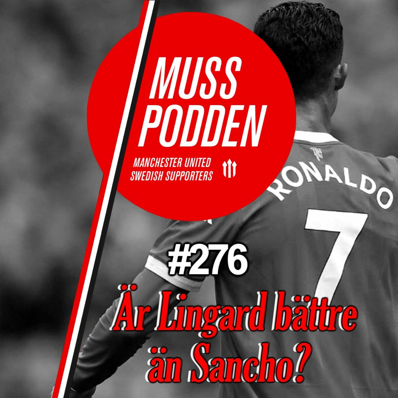 """#276 """"Är Lingard bättre än Sancho?"""" (efter Newcastle)"""
