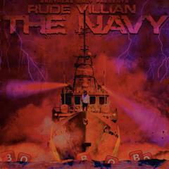 Rude Villain - Wavy Navy (Ft BabyFace Ray)