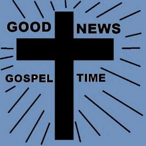 GOOD NEWS GOSPEL TIME 110210