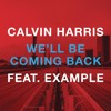 We'll Be Coming Back (R3hab EDC NYC Remix) [feat. Example]