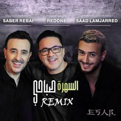 Saad Lamjarred & Saber Rebai & Redone - Sahra Sabahi (Esab Remix)   سعد المجرد - السهرة صباحي ريمكس