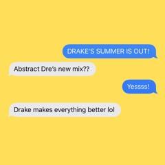 DRAKE'S SUMMER