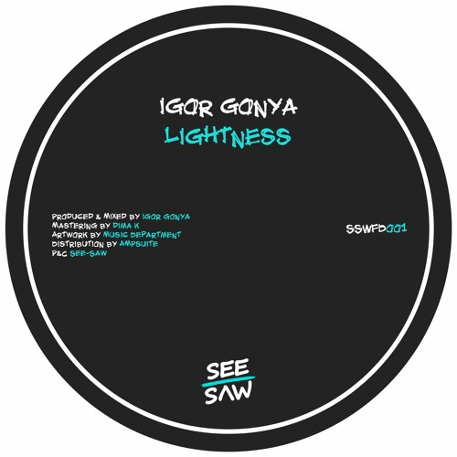 PREMIERE: Igor Gonya - Lightness [See-Saw]