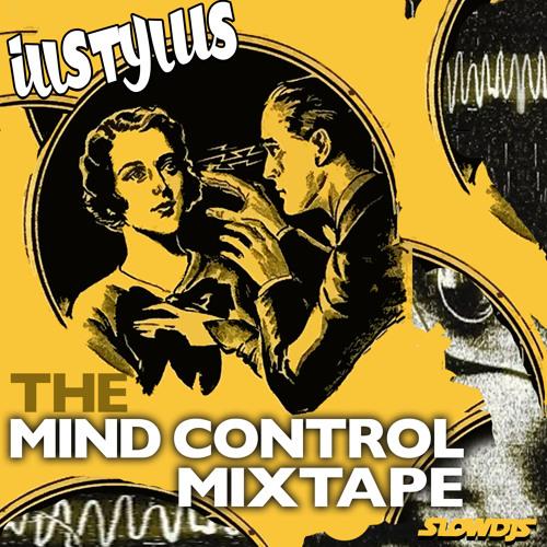 Illstylus - Mind Control Mixtape
