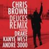 Deuces Remix (f/Drake, Kanye West & André 3000 - Explicit Version)