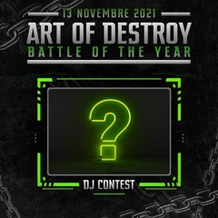 Art of Destroy - Battle Of The Year Dj Contest - Gautaz