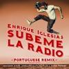SUBEME LA RADIO PORTUGUESE REMIX (feat. Descemer Bueno, Anselmo Ralph, Zé Felipe & Ender Thomas)