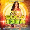 Download 2020 Soca Lockdown Dj Xclusiv - Infamous Movements Mp3