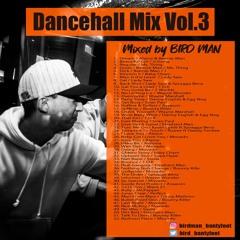 Dancehall Mix Vol .3
