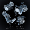All I Can Do (Sonny Alven Remix) [feat. Silver]