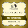Now That You Know (Medium Key Performance Track With Background Vocals)