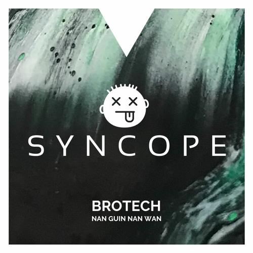Brotech - Nan Guin Nan Wan (Preview)
