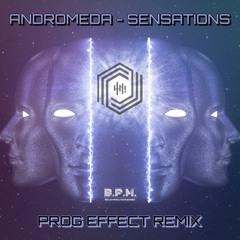 Andromeda - Sensations (Prog Effect Remix) ☆ FREE DOWNLOAD ☆