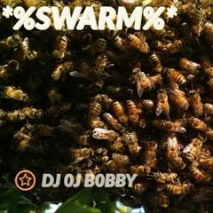 ☆%SWARM%☆ - TRAP MIX!