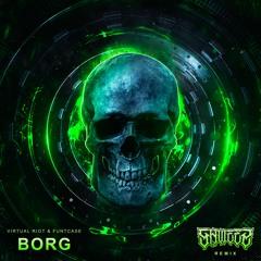 Virtual Riot & Funtcase - Borg (SHWEEZ REMIX)
