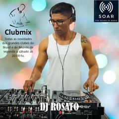 SET DJ ROSATO PROGRAMA CLUBMIX 13 09 2021 RADIO SOAR