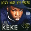 Don't Mess With Texas (feat. Knocky & Lil' Head)