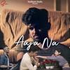 Download Aaja Na Mp3