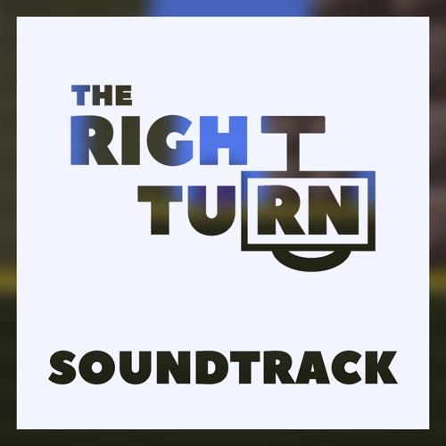 The Right Turn Soundtrack