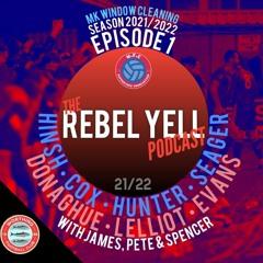 The Rebel Yell Podcast: Season 21/22 Episode 1