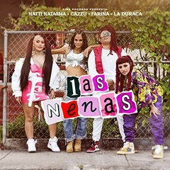 Las Nenas - Natti Natasha x Farina x Cazzu x LaDuraca (RaEazy Philly Club Remix)